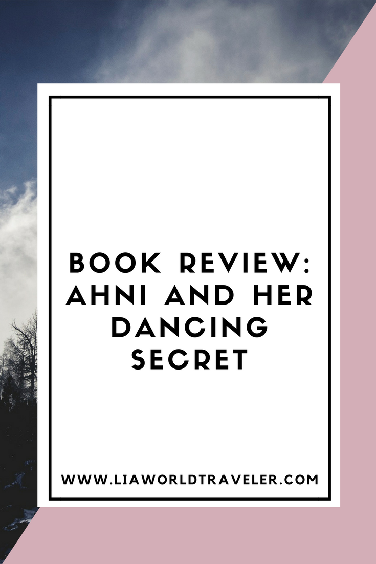 Book Review: Ahni and Her Dancing Secret